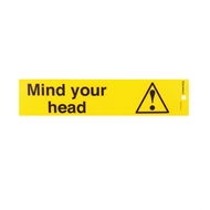 Sandleford 245 x 58mm Mind Your Head Self Adhesive Sign