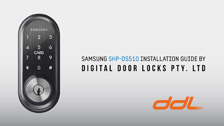Installing the Samsung Digital Door Lock