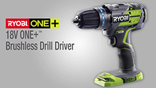 About the Ryobi ONE+ 18V Brushless Drill Driver