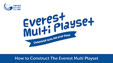 Constructing the Everest Play Set