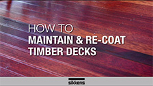 How To Maintain and Re-Coat Timber Decks