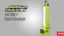 About the Ryobi ONE+ 18V Hybrid Spotlight
