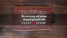 How To Revive Your Old Chopping Board With Feast Watson Kitchen Timber Oil