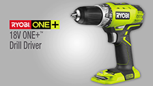 About the Ryobi ONE+ 18V Drill Driver